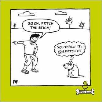 You fetch it