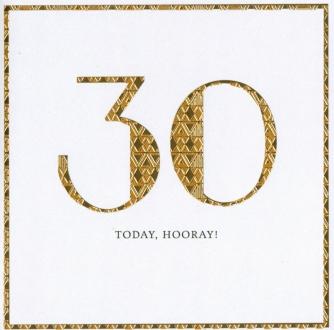 30 today, hooray!