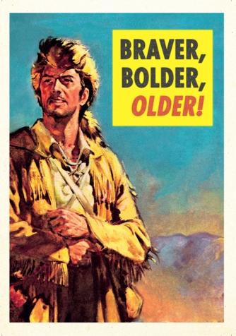 Braver, bolder