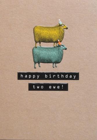 Happy birthday two ewe!