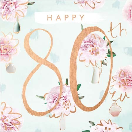 Greeting Card Featuring 80th Birthday Wishes From Pink And Greene