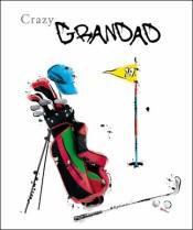 Crazy Grandad