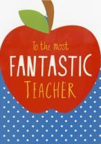 The most fantastic Teacher