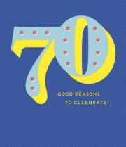 70 reasons to celebrate!