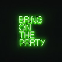 Bring on the party