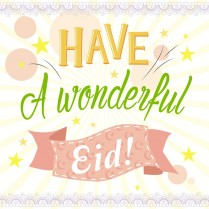 Have a wonderful Eid!