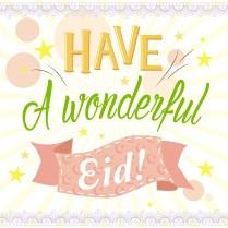 Have a wonderful Eid!