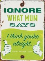 Ignore Mum