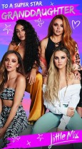 Little Mix 'To a super star Granddaughter'