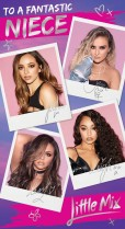 Little Mix 'To a fantastic Niece'