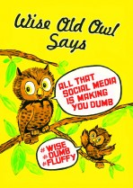 Wise old Owl says