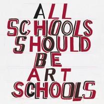 All Schools should be Art Schools