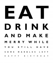 Eat, drink and make merry