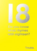 What rhymes with 18?