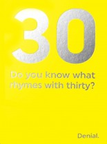 What rhymes with 30?