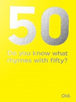 What rhymes with 50?