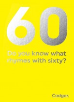 What rhymes with 60?